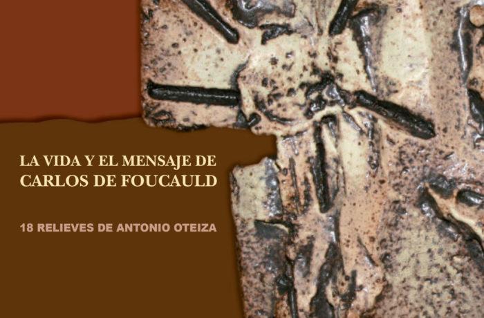 Carlos de Foucauld por Antonio Oteiza