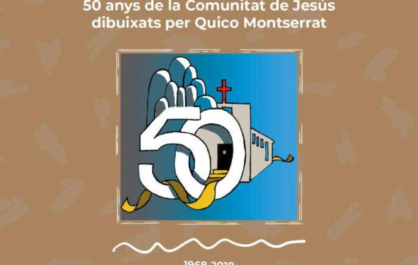 50 anys de la Comunitat de Jesús